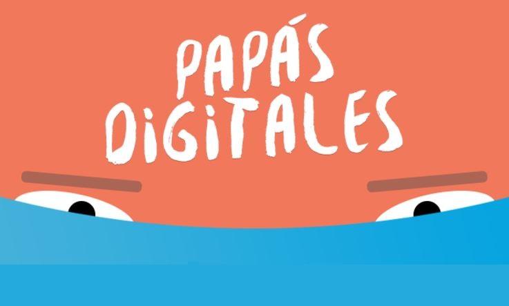 PapásDigitales: La plataforma que educa a los padres sobre las nuevas tecnologías