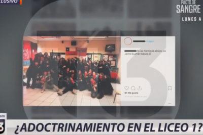 """Defensora de la Niñez lleva a Canal 13 a la Justicia por """"adoctrinamiento"""" en Liceo 1"""