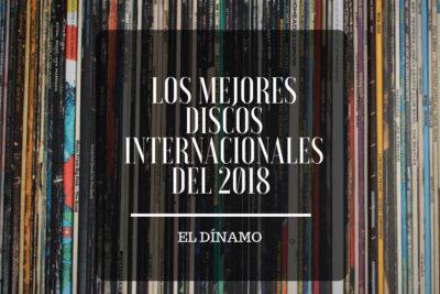 Los mejores discos internacionales del 2018