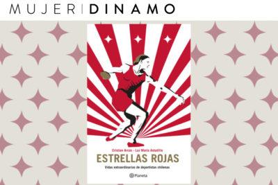 Estrellas Rojas: las historias de destacadas deportistas chilenas