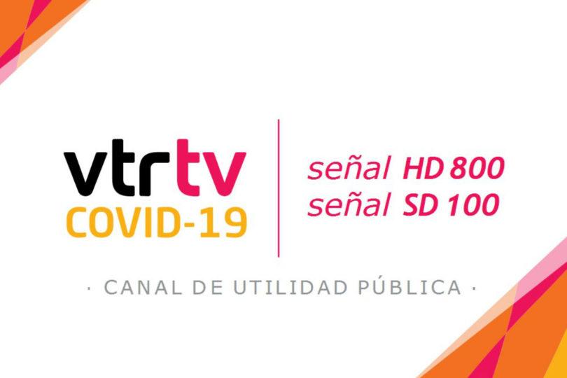 VTR y el Gobierno lanzan canal de TV exclusivo para prevenir el coronavirus