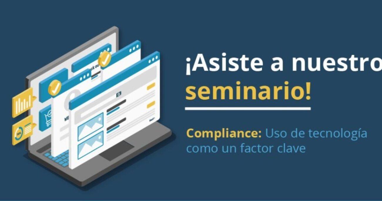Seminario gratuito para  profesionales sobre uso de tecnologías para compliance